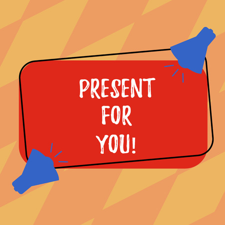 Text sign showing Present For You. Conceptual photo To receive a gift surprise special occasion appreciation Two Megaphone with Sound icon on Blank Color Outlined Rectangular Shape