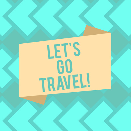 Text sign showing Let S Is Go Travel. Conceptual photo Plan a trip visit new places countries cities adventure Blank Color Folded Banner Strip Flat Style photo for Announcement Poster