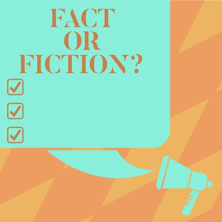 Text sign showing Fact Or Fiction. Conceptual photo Is it true or is false doubt if something is real authentic Color Silhouette of Blank Square Speech Bubble and Megaphone photo
