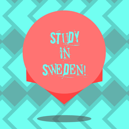 Text sign showing Study In Sweden. Conceptual photo Travel to European country for educational purposes Blank Color Circle Floating photo with Shadow and Design at the Edge