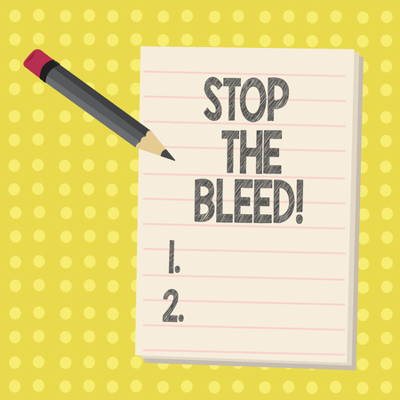 Word writing text Stop The Bleed. Business concept for Medical treatment for stopping the blood running from injury