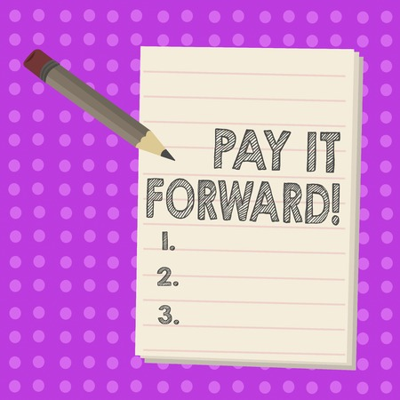 Text sign showing Pay It Forward. Conceptual photo Do the payment a certain amount of time after purchasing