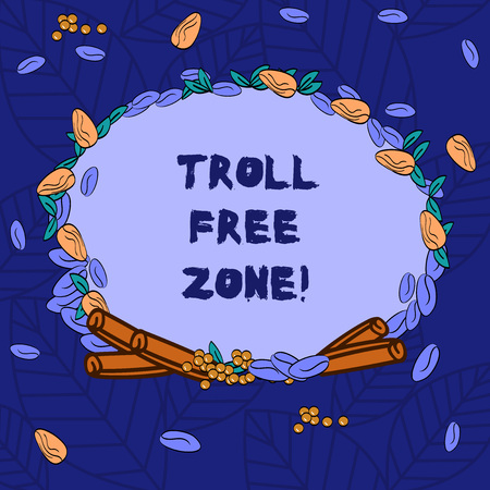 Word writing text Troll Free Zone. Business concept for Social network where tolerance and good behavior is a policy Wreath Made of Different Color Seeds Leaves and Rolled Cinnamon photo