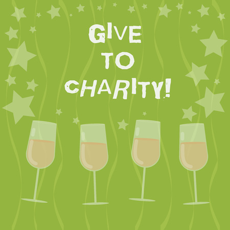 Word writing text Give To Charity. Business concept for Donate giving things not used any more to needed showing Filled Cocktail Wine Glasses with Scattered Stars as Confetti Stemware 스톡 콘텐츠