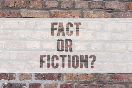 Writing note showing Fact Or Fiction. Business photo showcasing Is it true or is false doubt if something is real authentic Brick Wall art like Graffiti motivational call written on the wall Banque d'images - 117308522