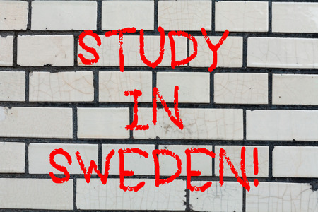 Conceptual hand writing showing Study In Sweden. Business photo text Travel to European country for educational purposes Brick Wall art like Graffiti motivational call written on the wall