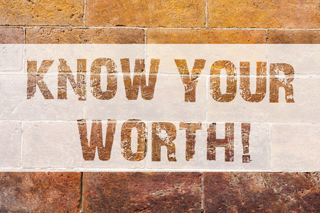 Text sign showing Know Your Worth. Conceptual photo Be aware of demonstratingal value Deserved income salary benefits Brick Wall art like Graffiti motivational call written on the wall