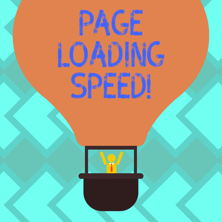 Text sign showing Page Loading Speed. Conceptual photo time it takes to download and display content of web Hu analysis Dummy Arms Raising inside Gondola Riding Blank Color Air Balloon