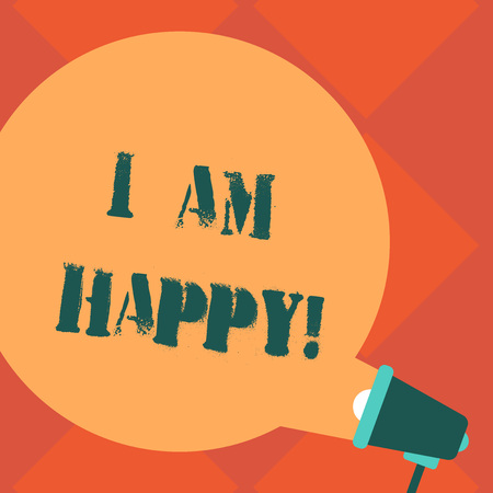 Handwriting text I Am Happy. Concept meaning To have a fulfilled life full of love good job happiness Blank Round Color Speech Bubble Coming Out of Megaphone for Announcement Stock Photo