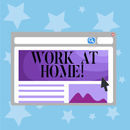 Conceptual hand writing showing Work At Home. Business photo text Freelance job working on your house convenient technology