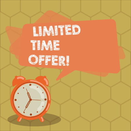 Conceptual hand writing showing Limited Time Offer. Business photo text special item available for clearly defined short period Rectangular Speech Bubble Overlay and Analog Alarm Clock Banque d'images