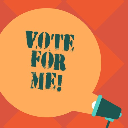 Handwriting text Vote For Me. Concept meaning Campaigning for a government position in the upcoming election Blank Round Color Speech Bubble Coming Out of Megaphone for Announcement Stock Photo