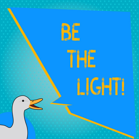 Handwriting text writing Be The Light. Concept meaning Enlighten other showing with your attitude be optimistic