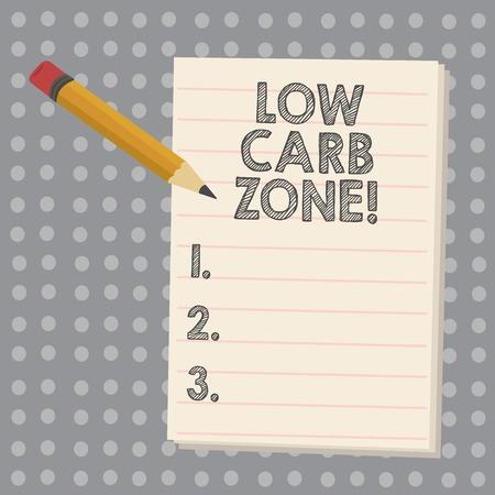 Conceptual la scrittura a mano che mostra la zona a basso contenuto di carboidrati. Business photo vetrina per una dieta sana per perdere peso mangiando più proteine senza zucchero Archivio Fotografico