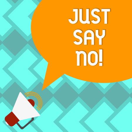 Text sign showing Just Say No. Conceptual photo Do not be afraid of giving negative answers to some things Megaphone with Sound Volume Icon and Blank Color Speech Bubble photo