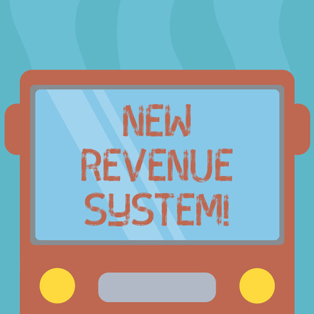 Conceptual hand writing showing New Revenue System. Business photo text income business got from its activities usually sales Drawn Flat Front View of Bus with Window Shield Reflecting