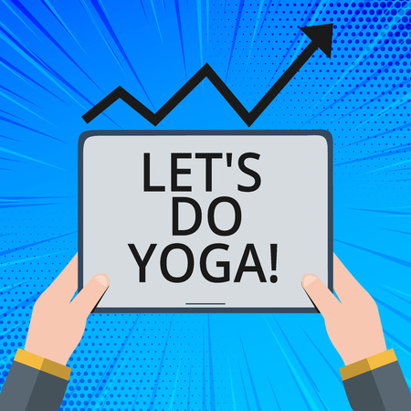 Handwriting text Let S Is Do Yoga. Concept meaning Right moment for working out by meditation and training Banco de Imagens