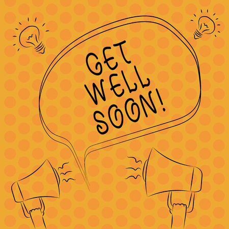 Writing note showingGet Well Soon. Business photo showcasing Wishing you have better health than now Greetings good wishes Freehand Outline Sketch of Speech Bubble Megaphone Idea Icon
