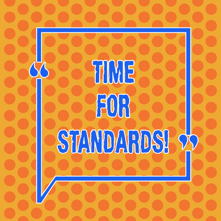 Writing note showing Time For Standards. Business photo showcasing specification for measuring either rates or points Round Punch Holes Small Color Circles in Seamless Repeat Pattern