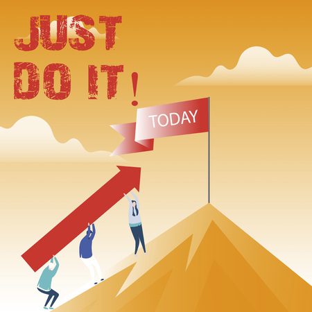 Text sign showing Just Do It. Conceptual photo Motivation for starting doing something Have discipline