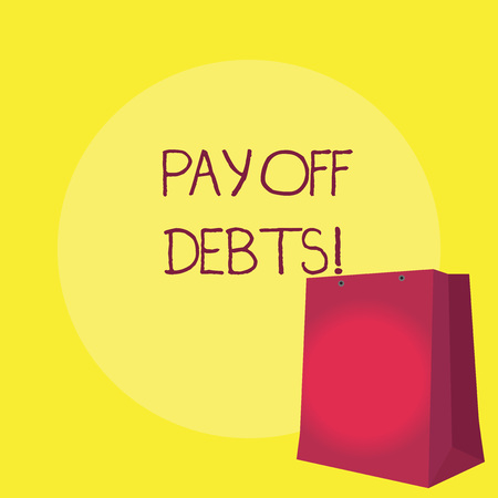 Conceptual hand writing showing Pay Off Debts. Business photo showcasing Payment for thing you have in debt Mortgages Investments