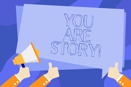 Writing note showing You Are Story. Business photo showcasing Your stories count and are important worth to tell everybody Reklamní fotografie