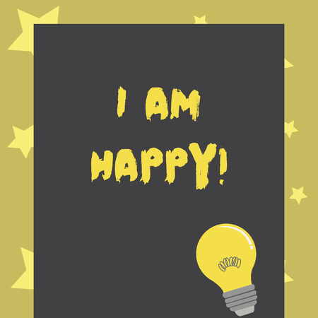 Conceptual hand writing showing I Am Happy. Business photo text To have a fulfilled life full of love good job happiness Фото со стока - 117847261