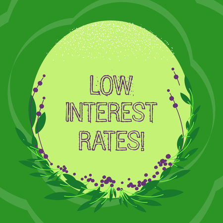 Handwriting text Low Interest Rates. Concept meaning meant to stimulate economic growth making it cheaper Blank Color Oval Shape with Leaves and Buds as Border for Invitation