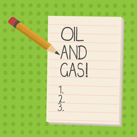 Handwriting text Oil And Gas. Concept meaning Exploration Extraction Refining Marketing petroleum products