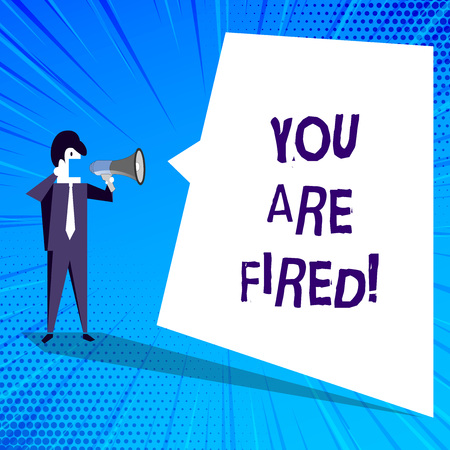 Handwriting text writing You Are Fired. Concept meaning Getting out from the job and become jobless not end the career