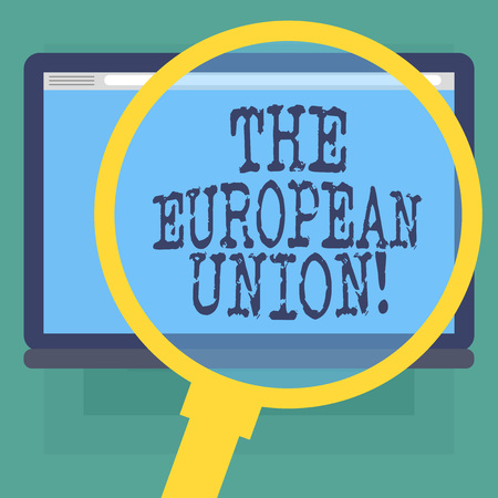 Conceptual hand writing showing The European Union. Business photo text EU to which the member states of the EEC are evolving Magnifying Glass Enlarging Tablet Color Screen text Space