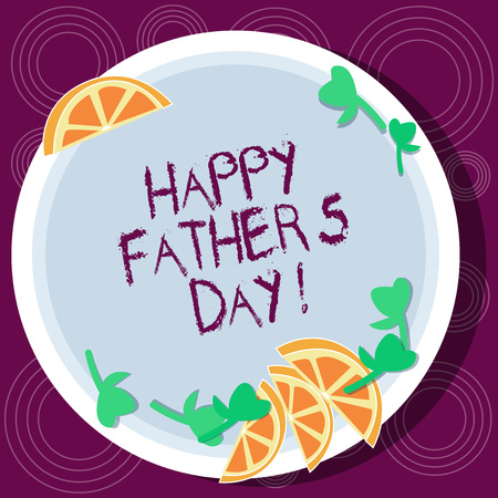 Word writing text Happy Father S Is Day. Business concept for celebration honoring dads and celebrating fatherhood Cutouts of Sliced Lime Wedge and Herb Leaves on Blank Round Color Plate