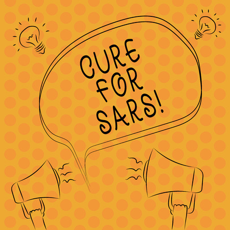 Writing note showingCure For Sars. Business photo showcasing Medical treatment over severe acute respiratory syndrome Freehand Outline Sketch of Speech Bubble Megaphone Idea Icon
