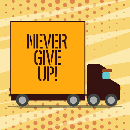 Conceptual hand writing showing Never Give Up. Business photo showcasing Keep trying until you succeed follow your dreams goals Stock Photo