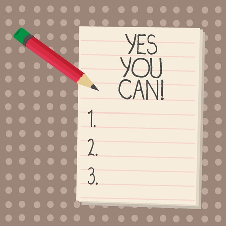 Text sign showing Yes You Can. Conceptual photo Positivity Encouragement Persuade Dare Confidence Uphold Imagens