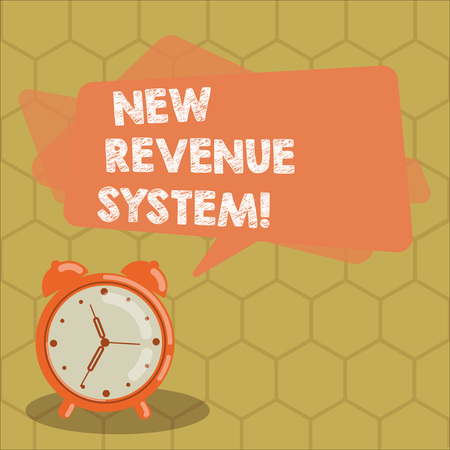 Conceptual hand writing showing New Revenue System. Business photo text income business got from its activities usually sales Rectangular Speech Bubble Overlay and Analog Alarm Clock