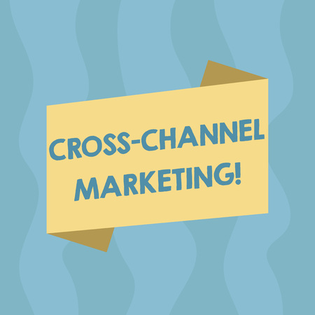Conceptual hand writing showing Cross Channel Marketing. Business photo showcasing Engaging with customer across every digital channel Blank Color Folded Banner Strip Style Announcement Poster