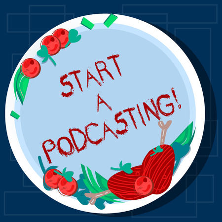 Writing note showing Start A Podcasting. Business photo showcasing preparation and distribution of audio files using RSS Hand Drawn Lamb Chops Herb Spice Cherry Tomatoes on Blank Color Plate 版權商用圖片
