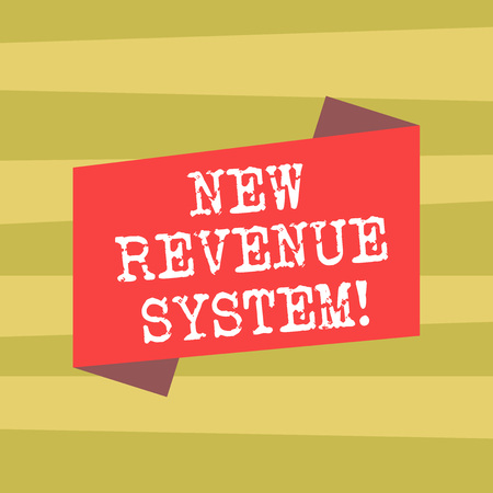 Text sign showing New Revenue System. Conceptual photo income business got from its activities usually sales Blank Color Folded Banner Strip Flat Style photo for Announcement Poster
