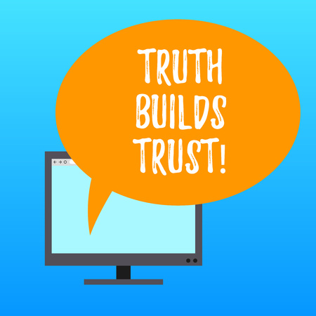 Handwriting text writing Truth Builds Trust. Concept meaning you think they are reliable and have confidence in them Mounted Computer Monitor Blank Screen with Oval Color Speech Bubble 写真素材