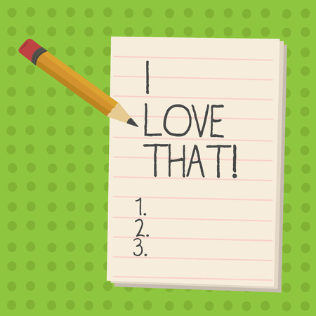 Handwriting text I Love That. Concept meaning Having affection for something or someone Roanalysistic feelings Stockfoto