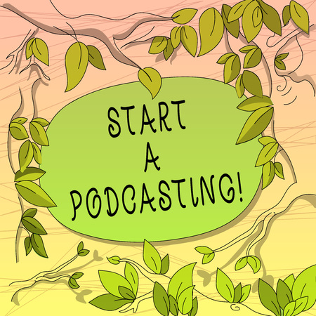 Conceptual hand writing showing Start A Podcasting. Business photo showcasing preparation and distribution of audio files using RSS Tree Branches Scattered with Leaves Blank Color Text Space
