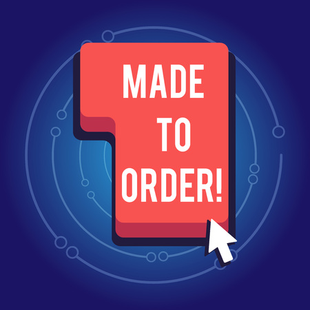 Text sign showing Made To Order. Conceptual photo Something done specially for someone Tailored authentic Stockfoto