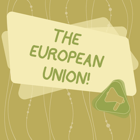 Writing note showing The European Union. Business photo showcasing EU to which the member states of the EEC are evolving Megaphone Inside Triangle and Blank Color Rectangle for Announcement Stockfoto