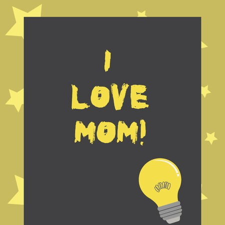 Conceptual hand writing showing I Love Mom. Business photo text Good feelings about my mother Affection loving happiness Stock Photo