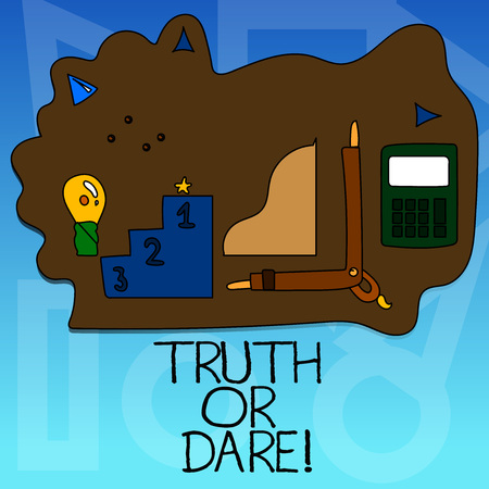 Conceptual hand writing showing Truth Or Dare. Business photo text Tell the actual facts or be willing to accept a challenge