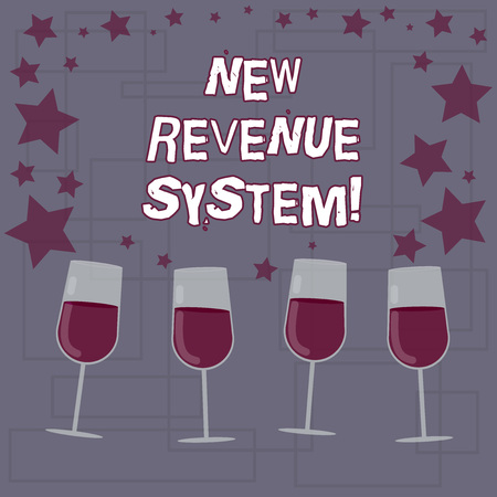 Text sign showing New Revenue System. Conceptual photo income business got from its activities usually sales Filled Cocktail Wine Glasses with Scattered Stars as Confetti Stemware