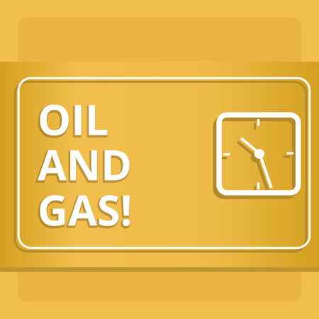 Handwriting text writing Oil And Gas. Concept meaning Exploration Extraction Refining Marketing petroleum products
