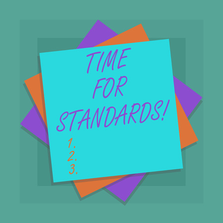 Conceptual hand writing showing Time For Standards. Business photo showcasing specification for measuring either rates or points Multiple Layer of Sheets Color Paper Cardboard with Shadow Banco de Imagens