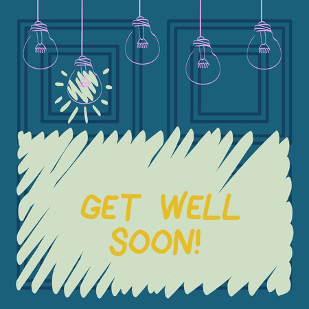 Conceptual hand writing showing Get Well Soon. Business photo showcasing Wishing you have better health than now Greetings good wishes